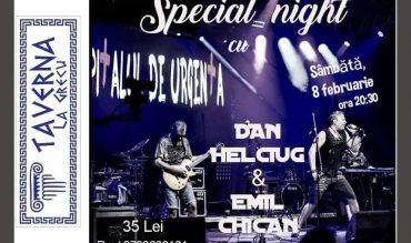 Special Night cu Dan Helciug si Emil Chican